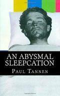Paul Tannen An Aysmal Sleepcation