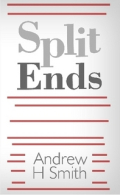 Andrew H Smith Split Ends