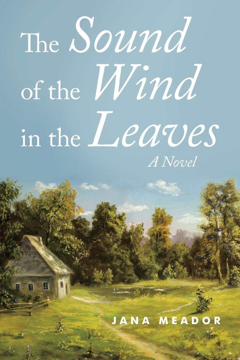 Jana Meador Sound of the Wind in the Leaves